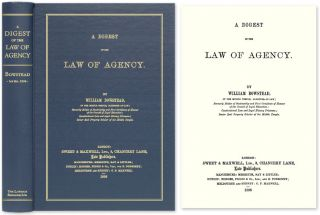 A Digest of the Law of Agency. William Bowstead