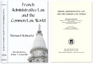 French Administrative Law and the Common-Law World. Bernard Schwartz