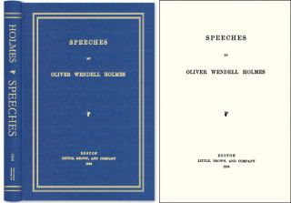 Speeches. Oliver Wendell Holmes, Jr.