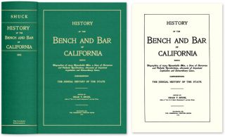 History of the Bench and Bar of California: Being Biographies of. Oscar T. Shuck