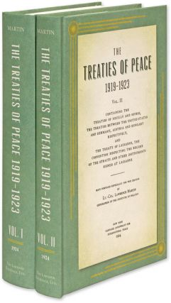 The Treaties of Peace, 1919-1923. Maps Compiled Especially for This. Lawrence Martin