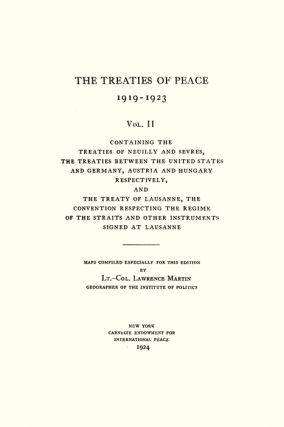 The Treaties of Peace, 1919-1923. Maps Compiled Especially for This...
