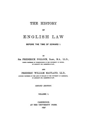 The History of English Law Before the Time of Edward I. 2d ed. 2 Vols