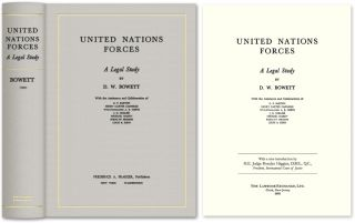 United Nations Forces: A Legal Study. D. W. Bowett, Rosalyn Higgins, new intro