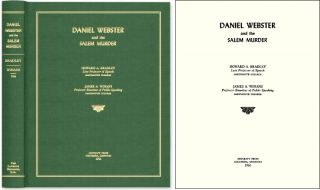 Daniel Webster and the Salem Murder. Howard A. Bradley, James A. Winans