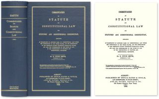 Commentaries on Statute and Constitutional Law and Statutory and. E. Fitch Smith