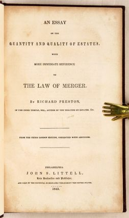 An Essay on the Quantity and Quality of Estates, With...Law of Merger.