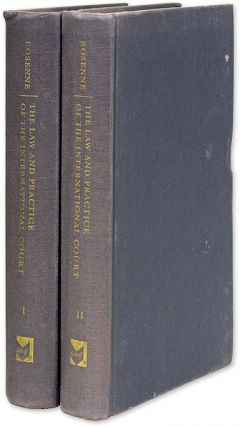 The Law and Practice of the International Court. 2 Vols. Inscribed. Shabtai Rosenne