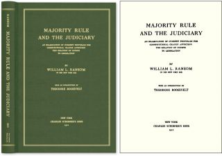 Majority Rule and the Judiciary An Examination of Current Proposals. William L. Ransom