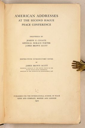 American Addresses at The Second Hague Peace Conference.