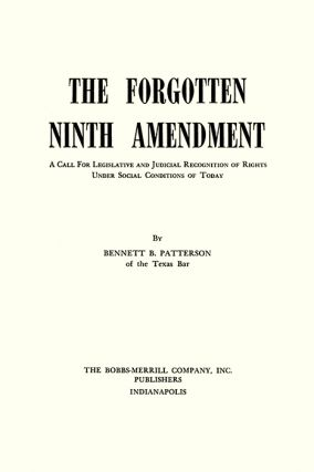 The Forgotten Ninth Amendment. A Call for Legislative and Judicial...