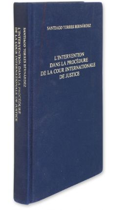 L'Intervention dans La Procedure de la Cour Internationale De Justice. Santiago Torres Bernardez