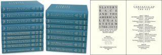 Slavery, Race and The American Legal System: 1700-1872 16 Vols. SERIES. Paul Finkelman.