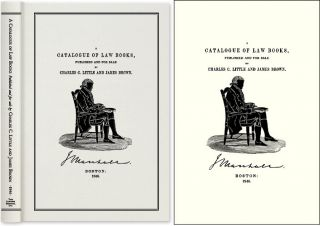 Catalogue of Law Books Published and For Sale By Charles C. Little. Charles Little, James Brown
