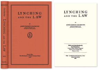 Lynching and the Law. With New Intro. by Paul Finkelman. James Harmon Chadbourn, new intro Paul Finkelman.