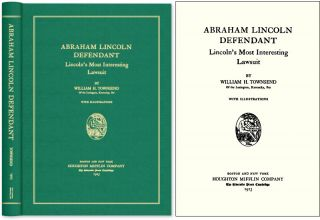 Abraham Lincoln, Defendant: Lincoln's Most Interesting Lawsuit. William H. Townsend