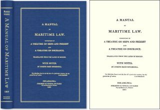 A Manual of Maritime Law, Consisting of a Treatise on Ships and. Francisco Rocco, Joseph Reed...