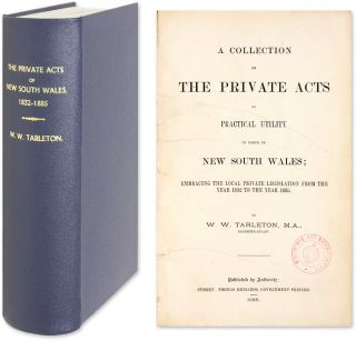 A Collection of the Private Acts of Practical Utility in Force In. W. W. Tarleton, Compiler