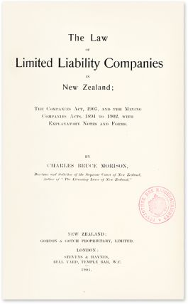 The Law of Limited Liability Companies in New Zealand; The Companies. Charles Bruce Morison.
