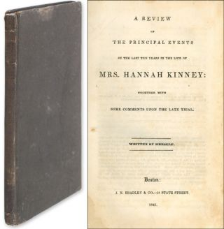 A Review of the Principal Events of the Last Ten Years in the Life. Hannah Kinney