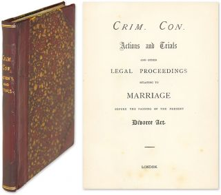 Crim. Con. Actions and Trials and Other Proceedings Relating. Marriage Law. Criminal Conversations.