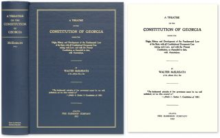A Treatise on the Constitution of Georgia, Giving the Origin, Walter McElreath