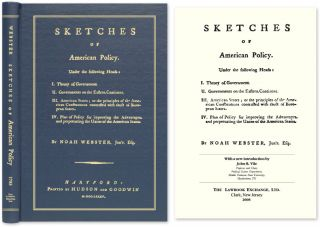 Sketches of American Policy. Under the Following Heads: I. Theory. Noah Webster, John Vile, New Intro., Notes.
