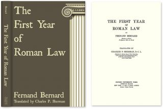 The First Year of Roman Law. Fernand Bernard, C P. Sherman