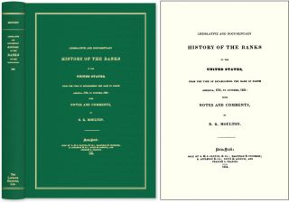 Legislative and Documentary History of the Banks of the United. R. K. Moulton