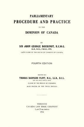 Parliamentary Procedure and Practice in the Dominion of Canada. 4th ed