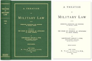 A Treatise on Military Law and the Jurisdiction, Constitution, and. Rollin A. Ives.
