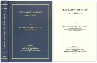 Legislative Methods and Forms. Sir Courtenay Ilbert