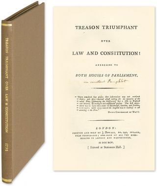 Treason Triumphant Over Law and Constitution! Addressed to Both. J. Downes.