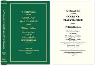 A Treatise of the Court of Star Chamber As Taken from Collectanea. William Hudson, Thomas G....