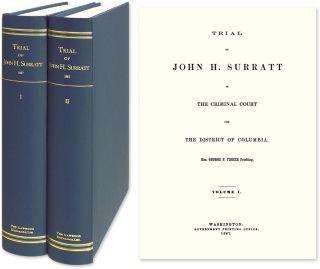 Trial of John H. Surratt in the Criminal Court for the District of. John Surratt, Hon. George P....