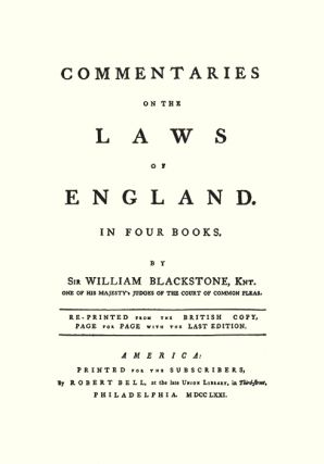 Commentaries on the Laws of England. 1st American ed w/Appendix 5 Vols