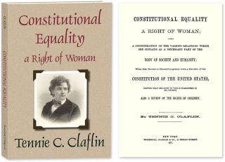 Constitutional Equality a Right of Woman; or A Consideration of the. Tennessee Claflin Cook, Lady