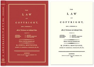 The Law of Copyright, Being a Compendium of Acts of Parliament. Joshua Montefiore