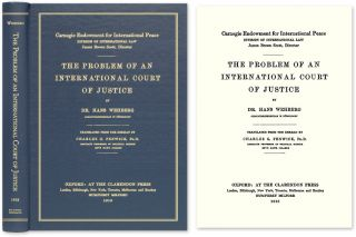 The Problem of an International Court of Justice. Hans Wehberg
