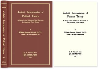 Judicial Interpretation of Political Theory A Study in the Relation. William Bennett Bizzell.