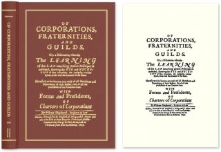 Of Corporations, Fraternities, and Guilds: Or, A Discourse, Wherein. William Sheppard, d. 1675?