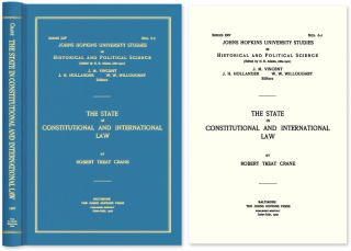 The State in Constitutional and International Law. Robert Treat Crane