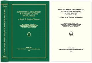 Constitutional Development in the South Atlantic States, 1776-1860. Fletcher M. Green