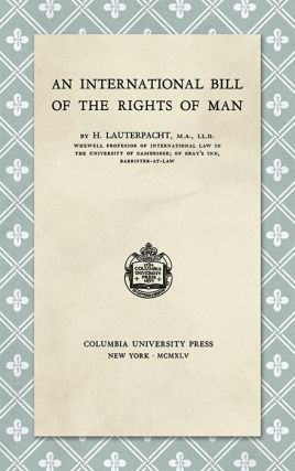 An International Bill of the Rights of Man. H. Lauterpacht