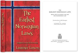 The Earliest Norwegian Laws. Laurence Larson
