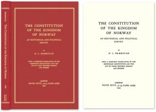 The Constitution of the Kingdom of Norway; An Historical and. H. L. Braekstad