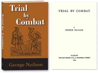 Trial by Combat. George Neilson.