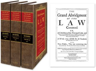The Grand Abridgment of the Law Continued, Or, a Collection of the. William Hughes, David J....