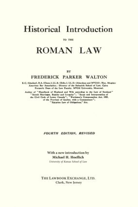 Historical Introduction to the Roman Law. 4th edition