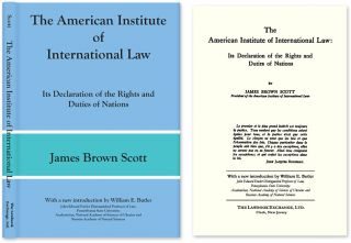 The American Institute of International Law: Its Declaration of the. James B. William E. Butler...